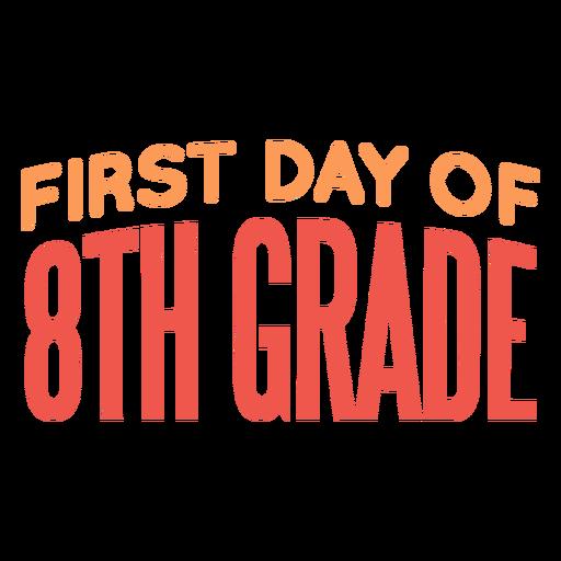 Cita del primer día de la escuela de octavo grado