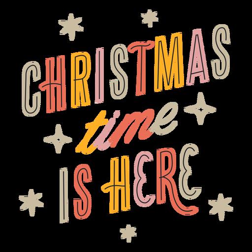 Navidad está aquí diseño de letras brillantes Transparent PNG