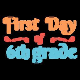 Cita colorida del primer día 6to grado