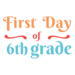 Colorful first day quote 6th grade