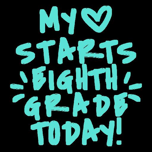 Eight grade love starts lettering