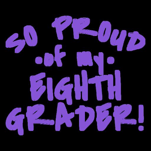 Eith grader orgulloso letras