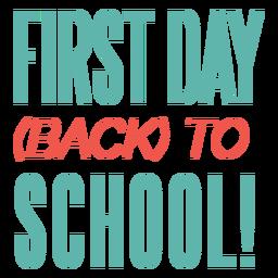 Design de letras do primeiro dia de volta às aulas