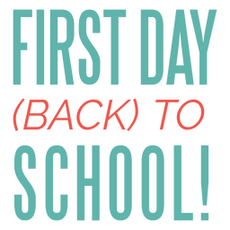 First day back to school lettering design