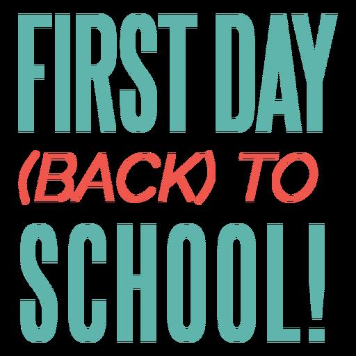 Primer día de regreso a la escuela diseño de letras.
