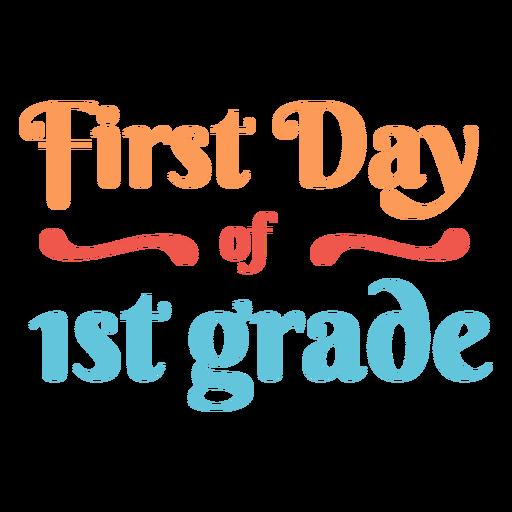 Cotización del primer día de primer grado