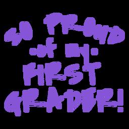 Letras orgulhosas para alunos da primeira série