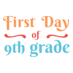 Letras do primeiro dia da 9ª série