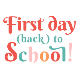 First day back to school lettering