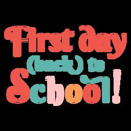 Letras do primeiro dia de volta às aulas