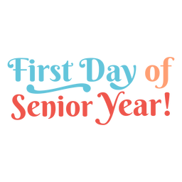 First day senior year lettering
