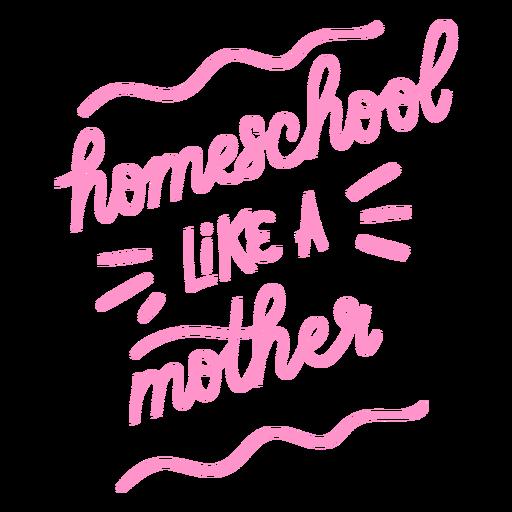 Educaci?n en casa como una madre