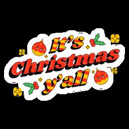 Es ist Weihnachten Schriftzug Abzeichen