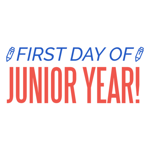 Junior year first day pencil lettering