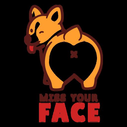 Vermisse dein Gesicht Hund Design