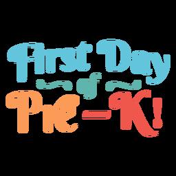 Pre k ersten Tag kinder Design
