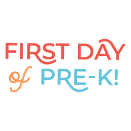 Pre k first day lettering