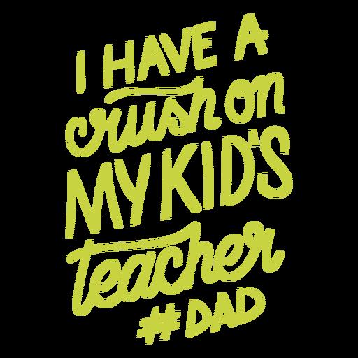 Rush on kids teacher dad design
