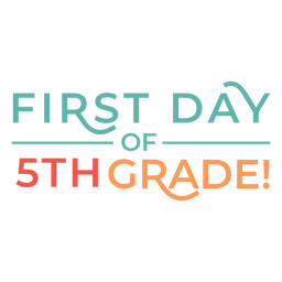 School 5th grade first day lettering design