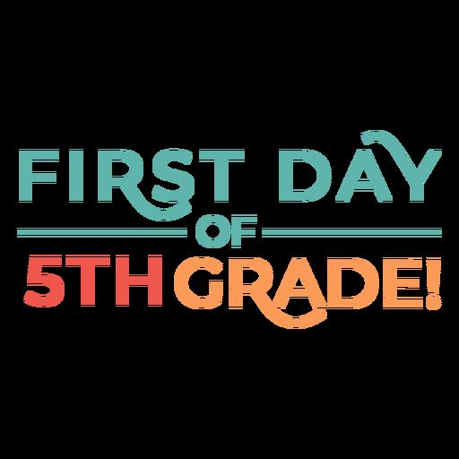 Diseño de letras del primer día de la escuela de quinto grado.
