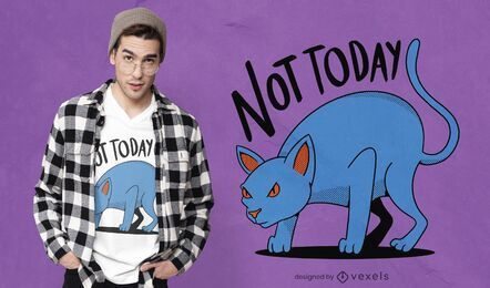 Hoy no diseño de camiseta de gato