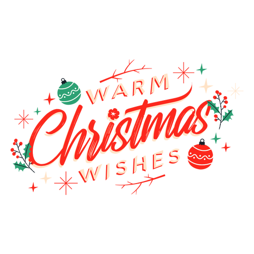 Warm christmas wishes lettering Transparent PNG