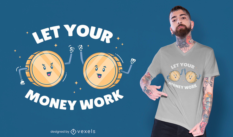 Money work t-shirt design