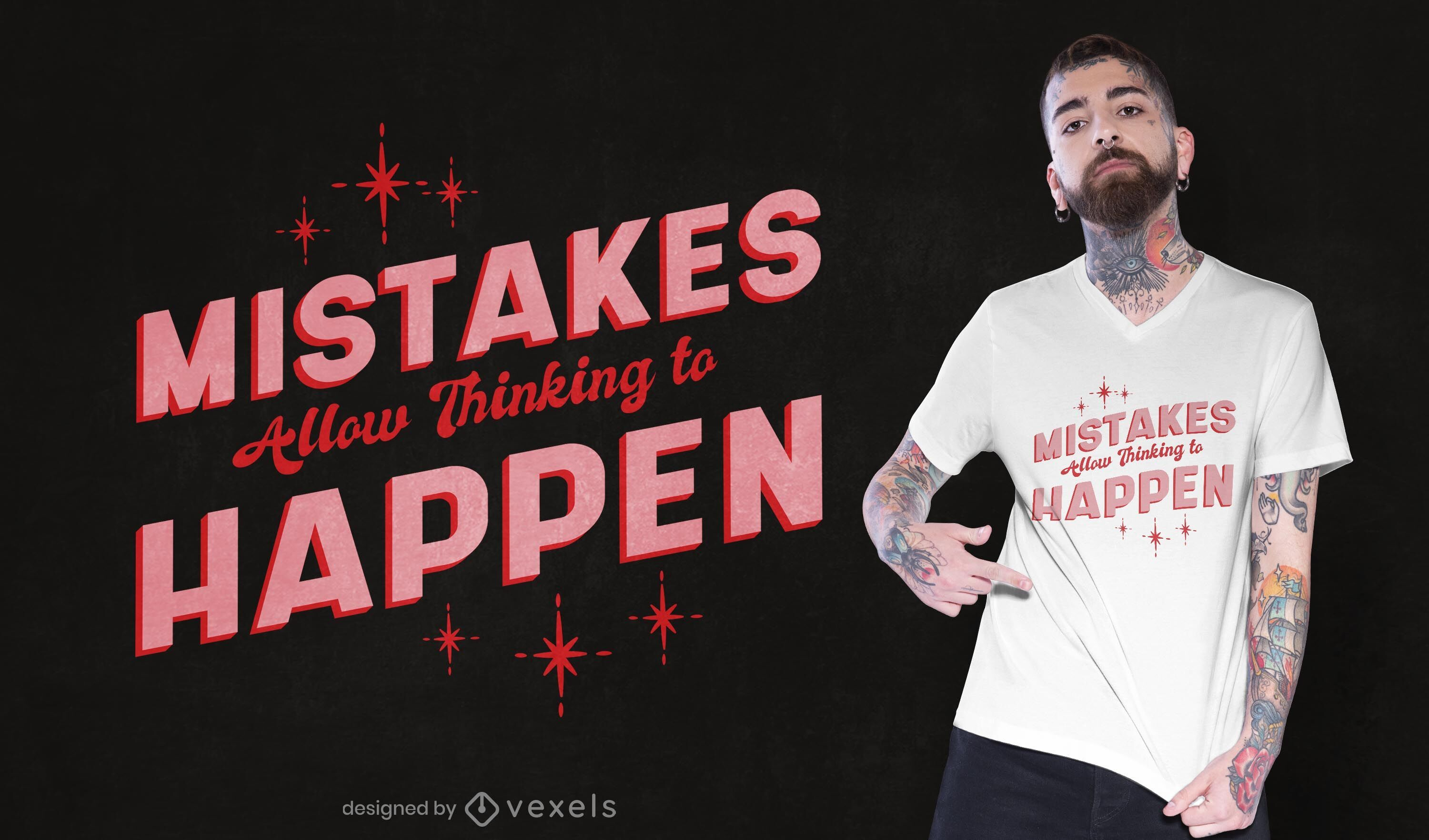 Mistakes allow thinking t-shirt design