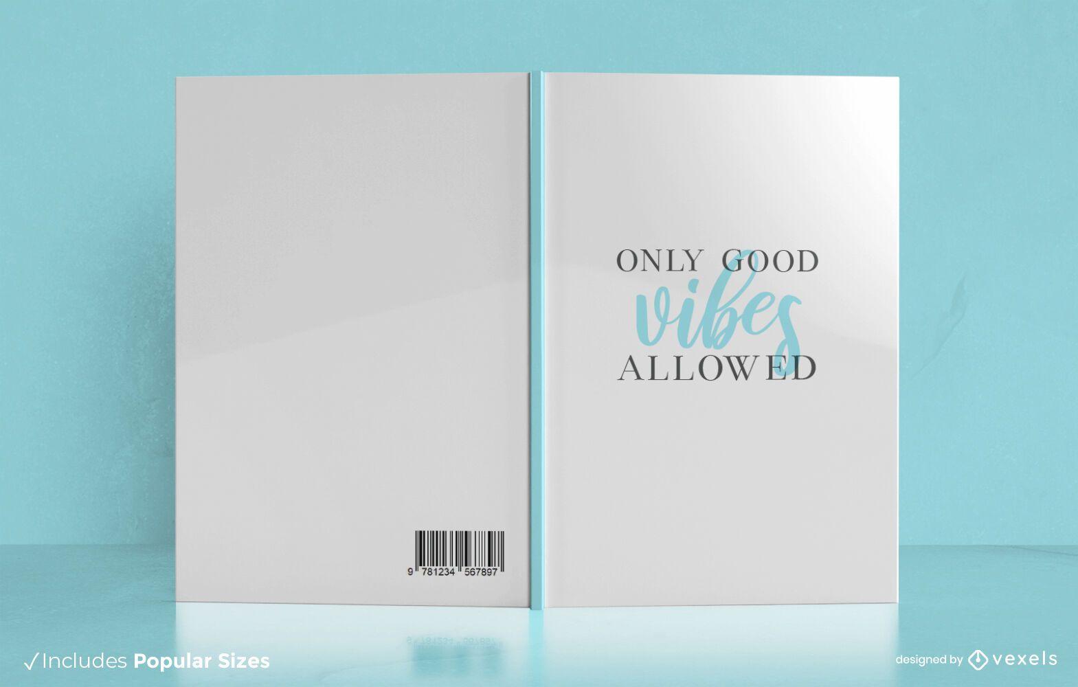 Diseño de portada de libro Good Vibes