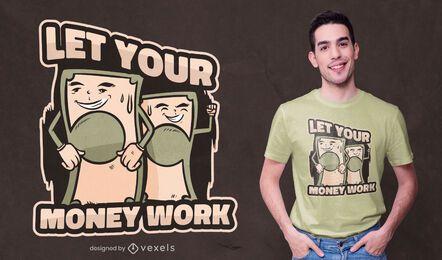 Diseño de camiseta de cita de trabajo de dinero