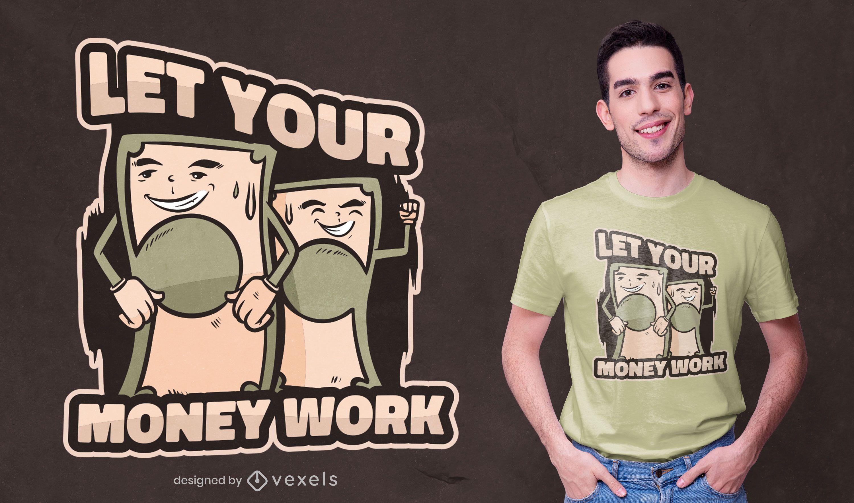 Money work quote t-shirt design