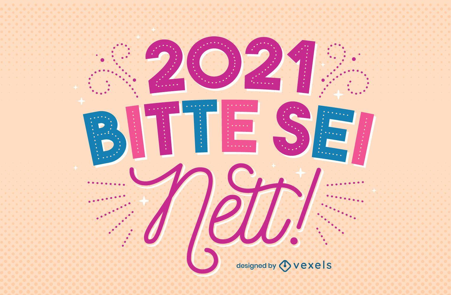 2021 por favor sea agradable diseño de letras