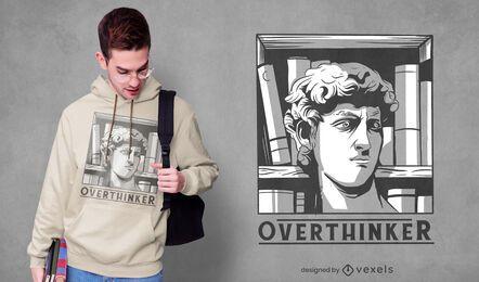 Diseño de camiseta Overthinker David