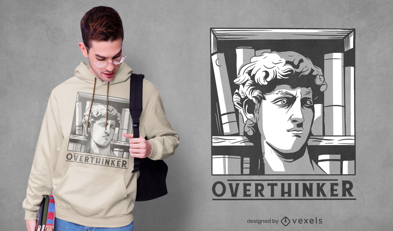 Overthinker david t-shirt design