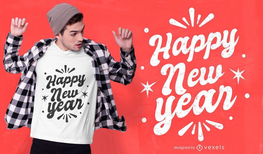 Diseño de camiseta feliz año nuevo