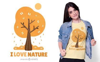 Eu amo o design de camisetas da natureza