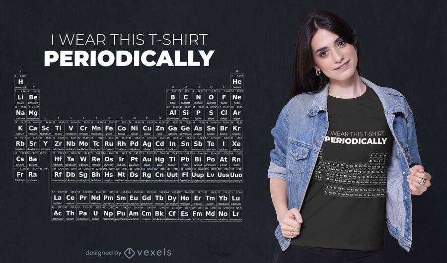 Design engraçado de t-shirt com citações da mesa periódica