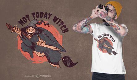 Hoje não é o design da camiseta da bruxa