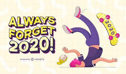 Siempre olvide el diseño de ilustración 2020