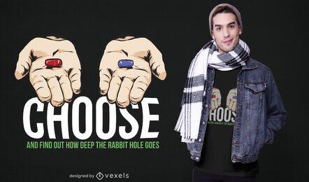 Choose pill t-shirt design