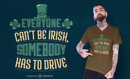 Diseño de camiseta con cita irlandesa