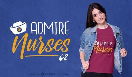 Bewundern Sie Krankenschwestern T-Shirt Design