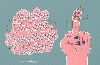Everything's fine lettering design