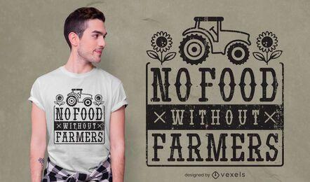 Sem comida sem design de camiseta de fazendeiro