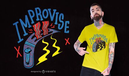 Improvise t-shirt design