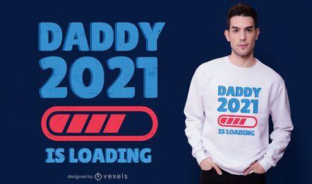 Design de t-shirt Daddy 2021