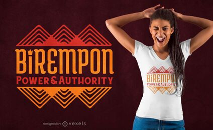 Design de camiseta com citação de Birempon