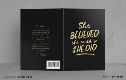 Ella creía en el diseño de la portada del libro.