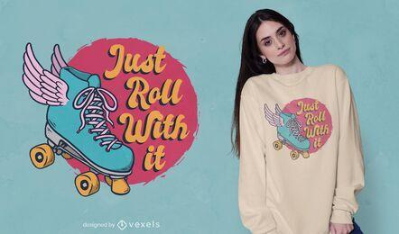 Diseño de camiseta Just Roll
