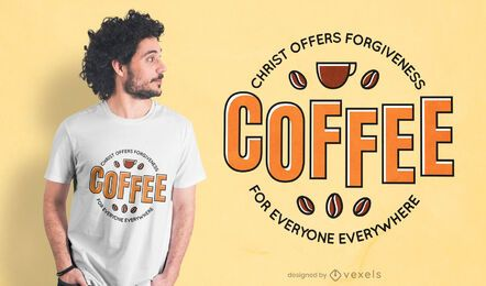 Coffee christ quote t-shirt design